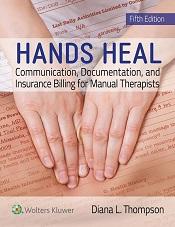 Hands Heal: Communication, Documentation & Insurance Billing
