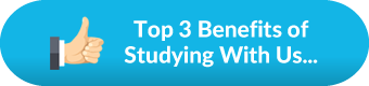 Top 3 Benefits of Studying With Us...